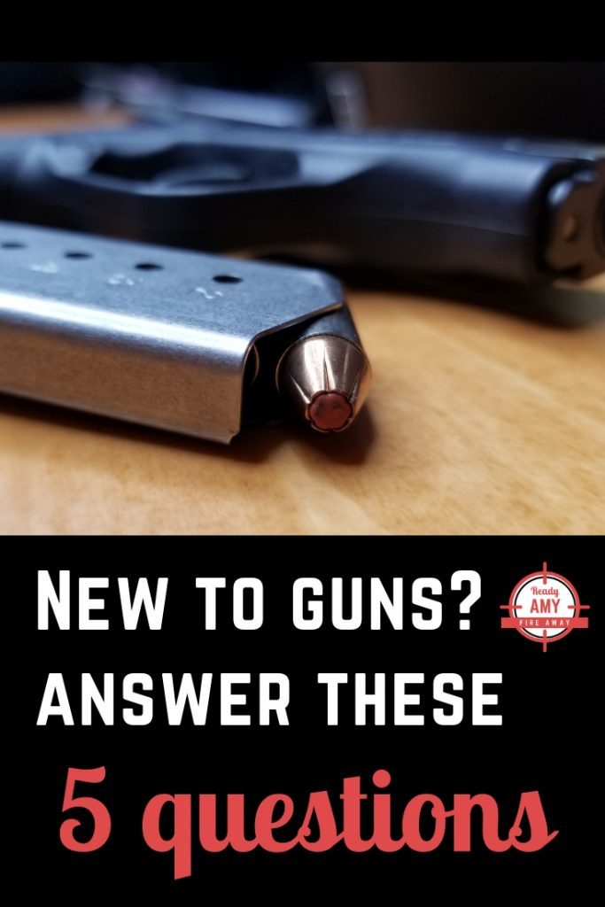 New to guns? Answer these five questions and you will find that fellow firearms enthusiasts will be much more helpful to you with their tips and advice.