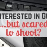 If you're interested in guns but find yourself scared to shoot —or know someone who is— it may be caused by one of these reasons.