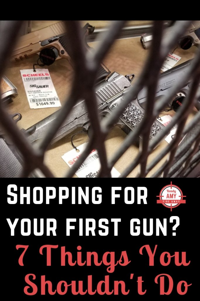 Shopping for your first gun? Keep these seven things in mind when you head to the store.